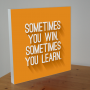 Win or learn - WANDBORD